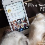 7 Do's Of Instagram: Photo Edition