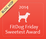 Fit Dog  Sweetest  Award
