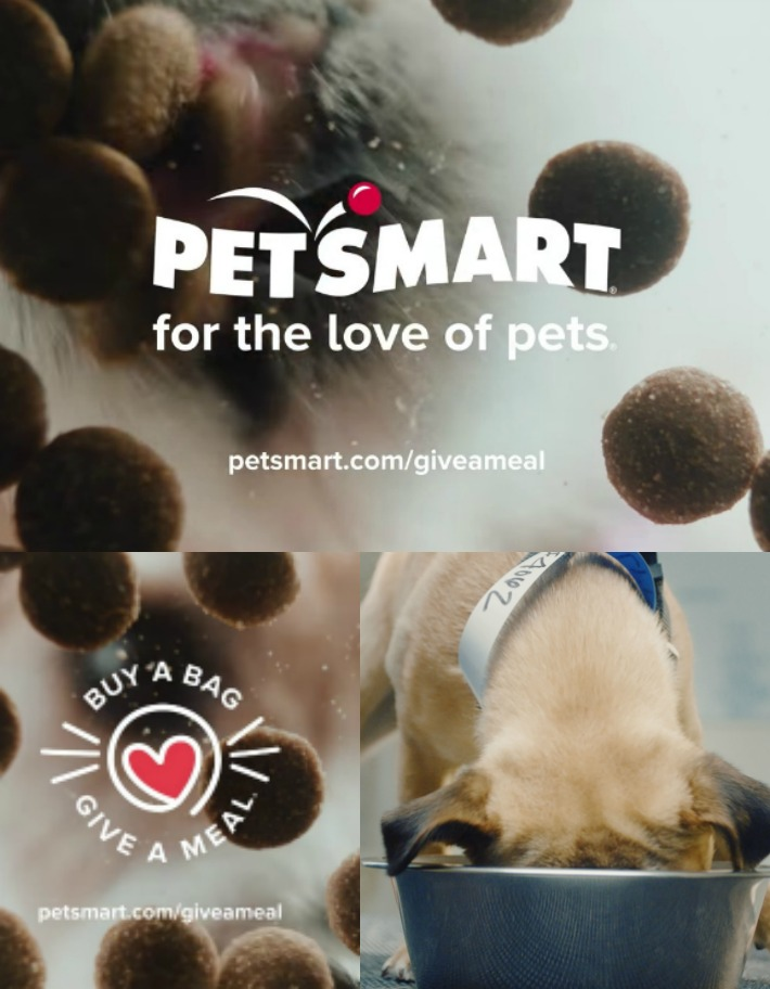 PetSmart for the love of pets Buy a Bag Give A Meal