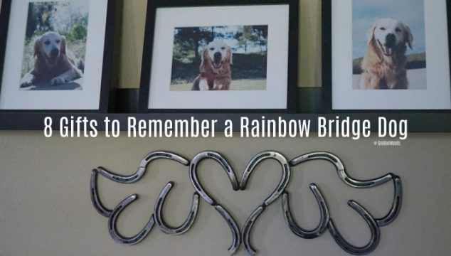 Gifts To Remember Your Rainbow Bridge Dog